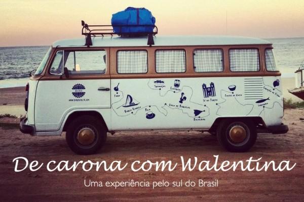 De Carona com Walentina | Intrip