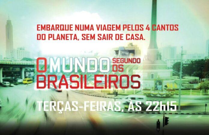 O Mundo Segundo os Brasileiros Viajante Solo